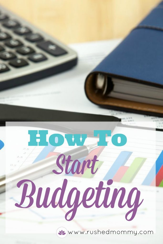 how to start budgeting. basic steps to take when you're thinking of starting a budget for your family. Tips and ideas to get you started on a debt free life.