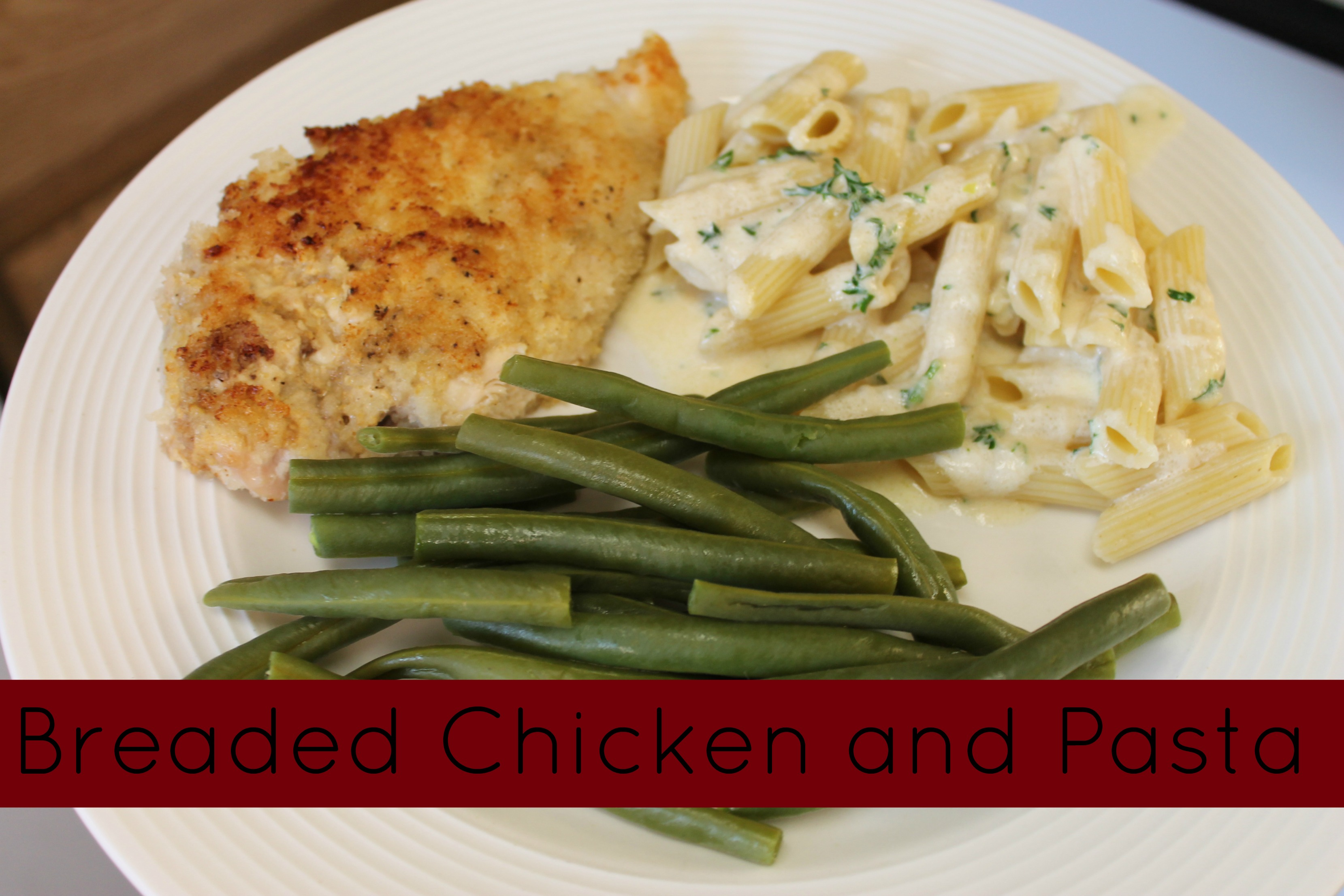 breaded chicken recipe served with pasta and green beans