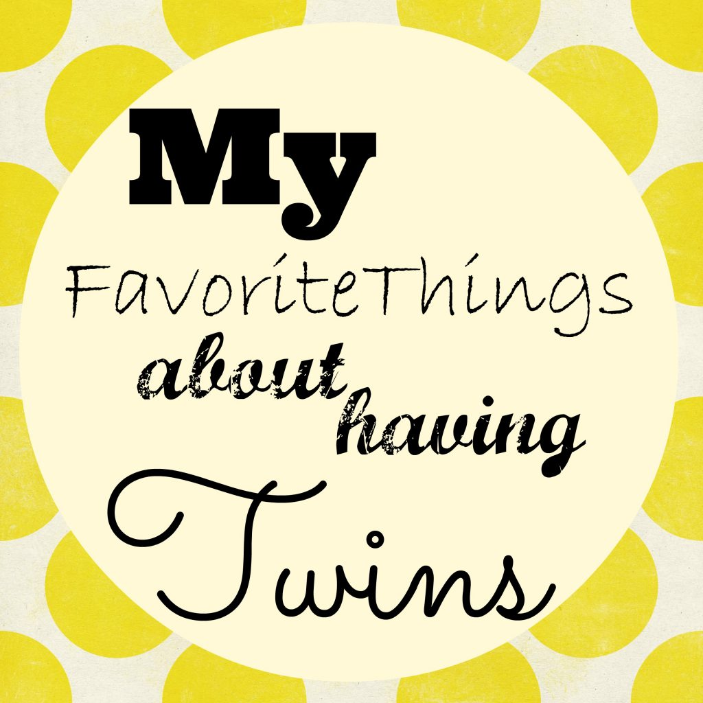 favorite things about having twins