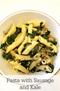 Pasta with Kale and Italian Sausage
