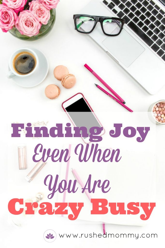 in-motherhood-finding-joy-in-the-every-day-things-even-when-you-are-crazy-busy