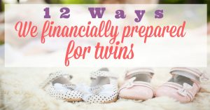 12 Ways We Financially Prepared for Twins
