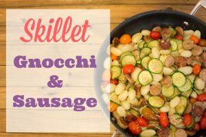 Italian with a Twist | Gnocchi and Sausage is Tasty and Easy to Make!
