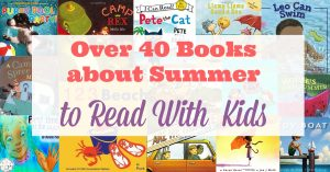 40+ Books to Read With Your Child This Summer