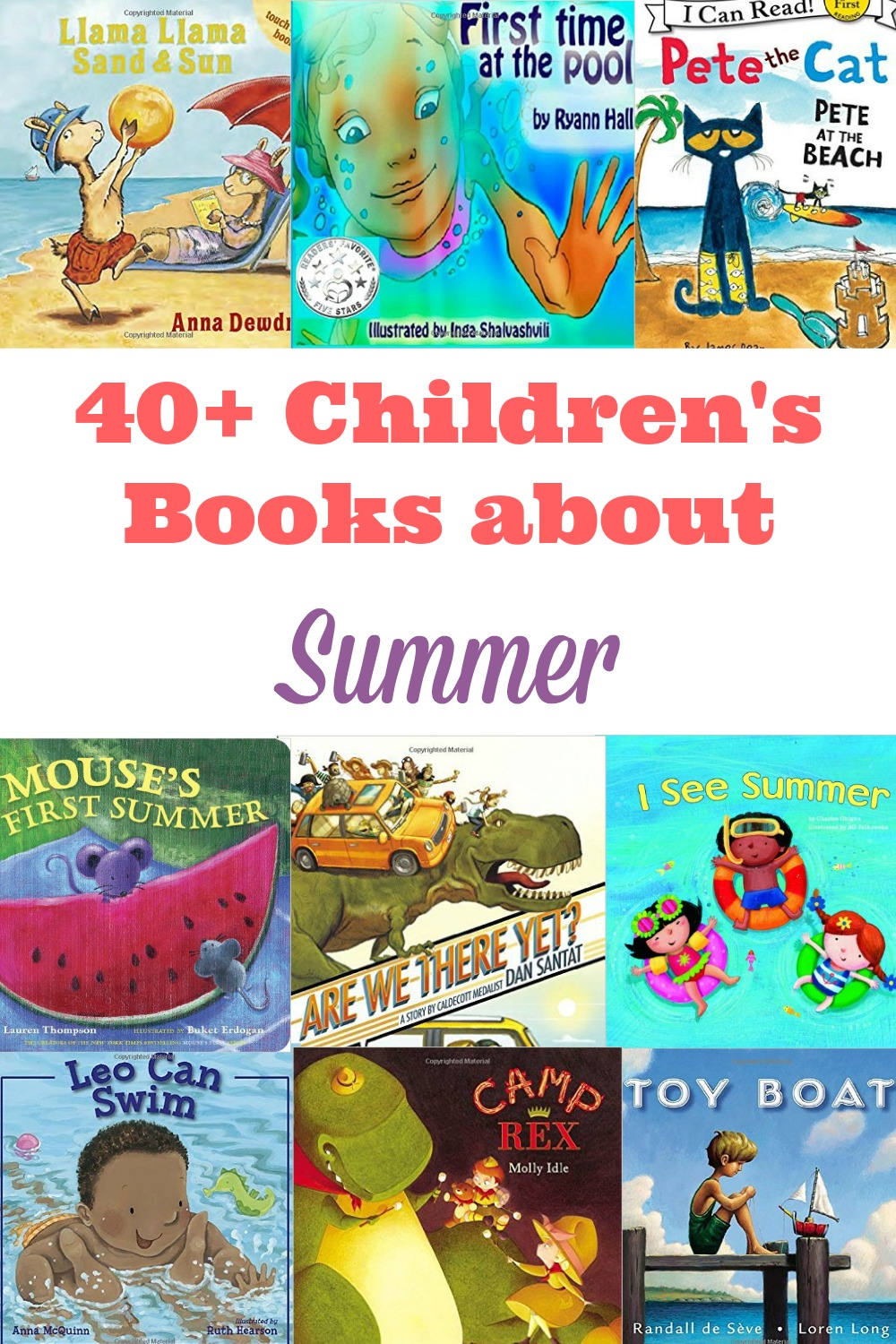 40 books about summer that kids should read including bestseller and classic titles you can enjoy as a family.