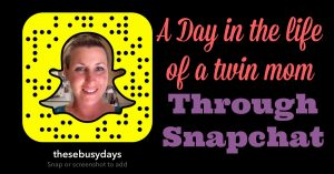 A Day in the Life of a Twin Mom | Snapchat Saturday