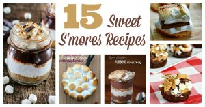 15 Sweet S'Mores Recipes You'll Want to Try