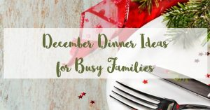 December Weekly Dinner Menu | Week 1