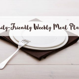 family-friendly weekly meal plans