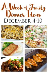 quick and easy dinner ideas for busy families december 4-10