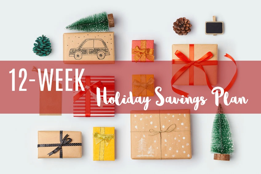 the holiday savings plan that will fit in your budget. Yes, you can buy gifts without going broke! You just have to plan ahead of time. Find out more about my simple savings plan here.12-week holiday savings plan