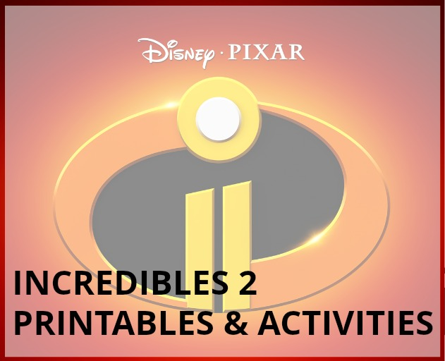 Incredibles 2 Printables And Activity Sheets Simply Sweet Days