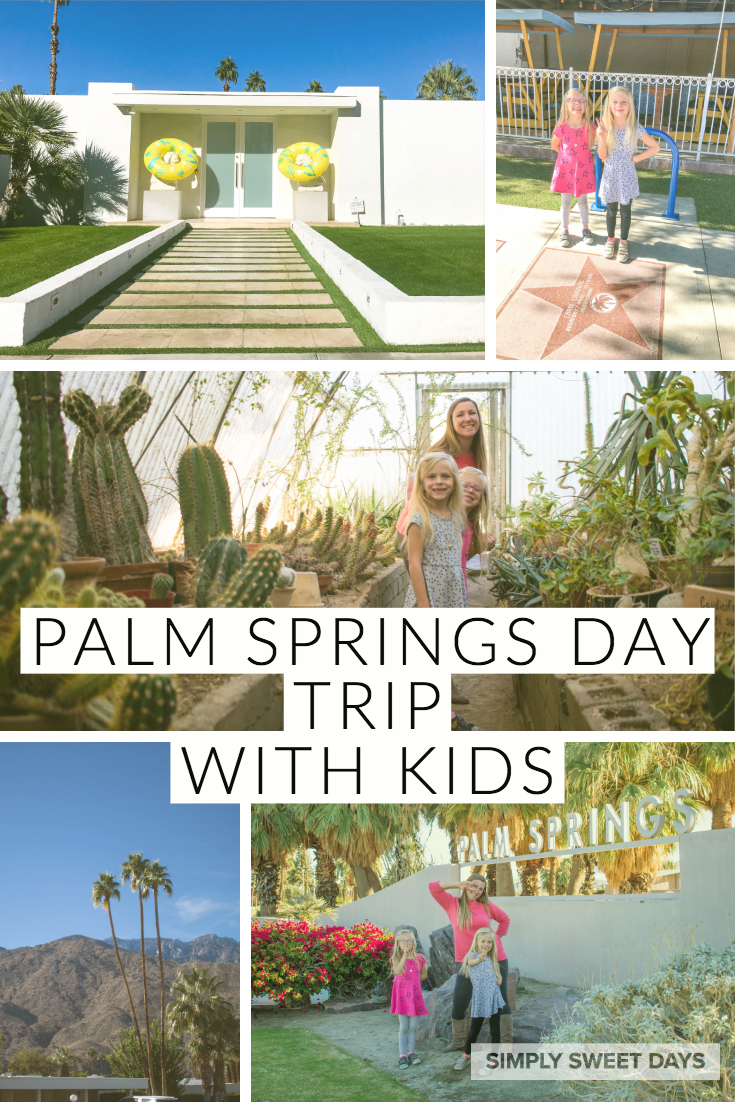Itinerary for a Palm Springs day trip with kids!